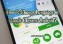 How to Change Language in Google Chrome Android?