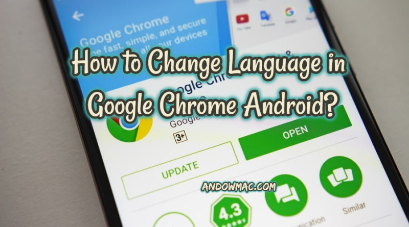 How to Change Language in Google Chrome Android