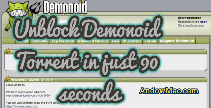 Unblock Demonoid Torrent in just 90 seconds