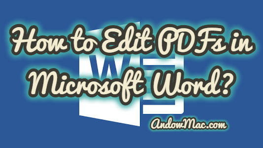 How to Edit PDFs in Microsoft Word?