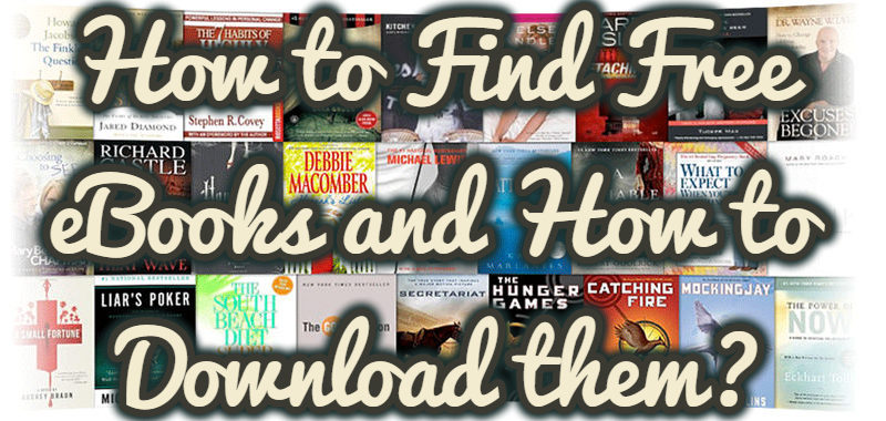 How to Find Free eBooks and How to Download them?