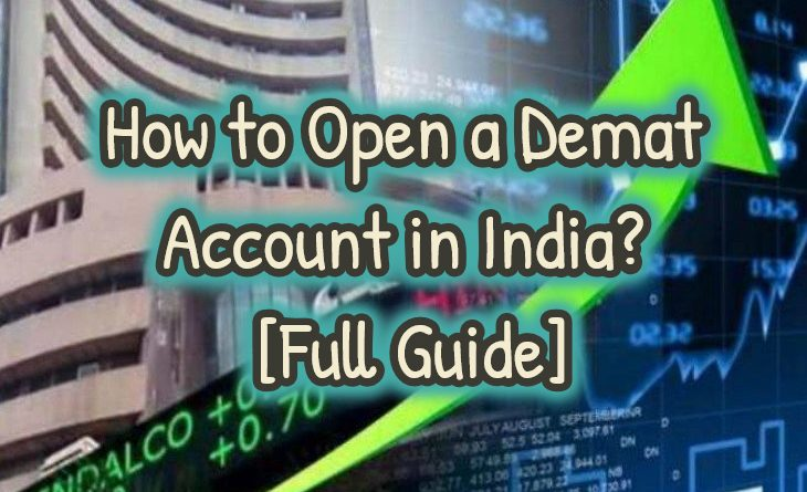 How to open a Demat Account in India in 2020 [Full Guide]