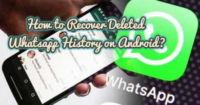 How to Recover Deleted Whatsapp History on Android?