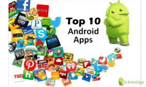 Top-10-Free-Android-Apps-Must-Have
