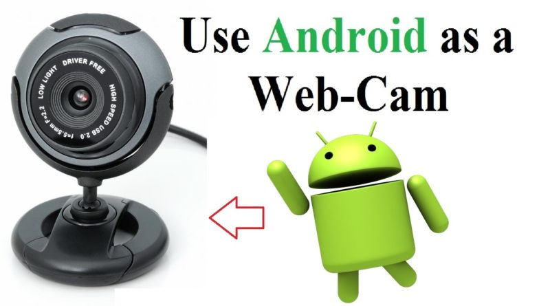 How to Use Mobile Cam as PC Cam?
