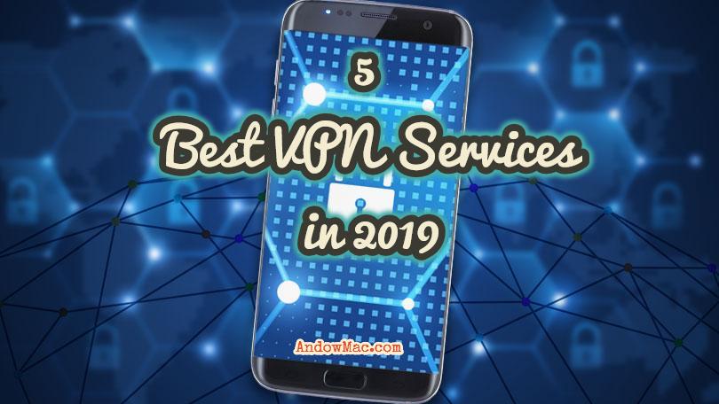 5 Best VPNs for Mac in 2019