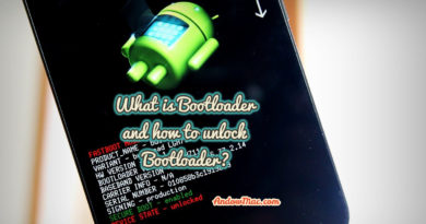 What is Bootloader and how to unlock Bootloader?