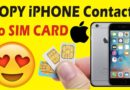 How to Copy Contacts from iPhone to SIM?
