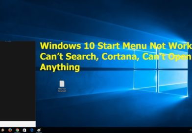 Windows 10 Start Menu Search Not working [Fixed]