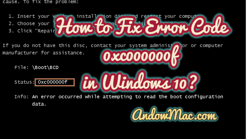 How to Fix Error Code 0xc000000f in Windows 10?