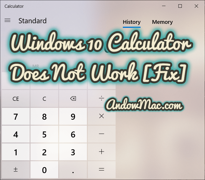Windows 10 Calculator Does Not Work [Fix] - AndowMac
