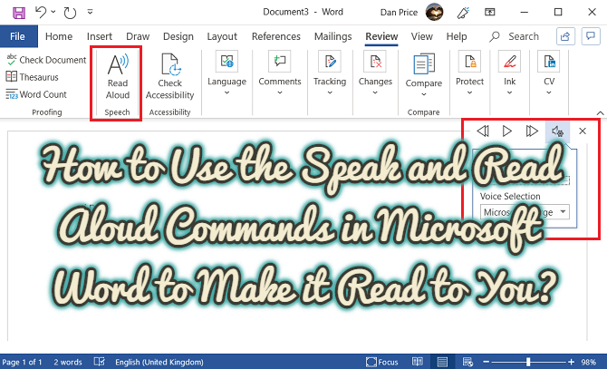How to Use the Speak and Read Aloud Commands in Microsoft Word to Make it Read to You?